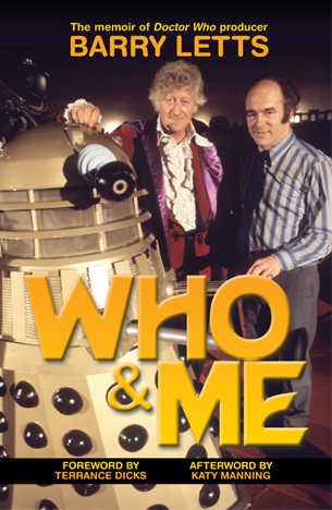 Barry Letts: Who and Me