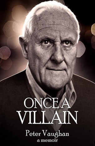 Peter Vaughan: Once a Vilain