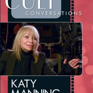 Cult Conversations: Katy Manning