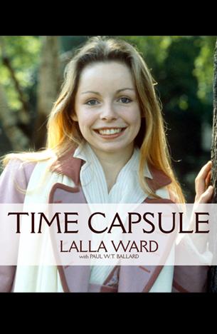 Lalla Ward: Time Capsule