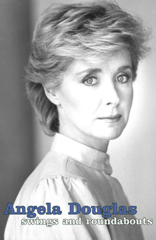 Angela Douglas: Swings and Roundabouts