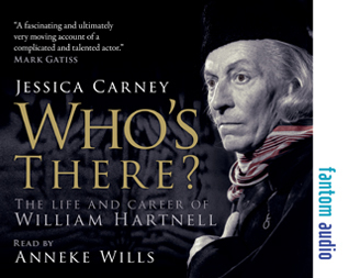 Who's There: The Life and Career of William Hartnell