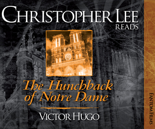 Christopher Lee reads The Hunchback of Notre Dame