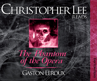 Christopher Lee reads The Phantom of the Opera