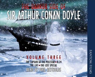 The Darker Side of Sir Arthur Conan Doyle: Volume Three