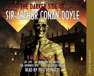 The Darker Side of Sir Arthur Conan Doyle: Volume Five