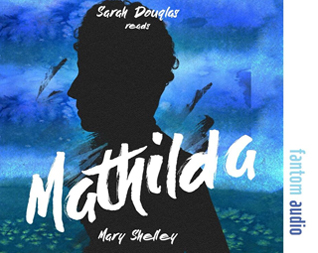 Mary Shelley: Mathilda