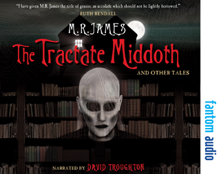 M.R. James: The Tractate Middoth and Other Tales