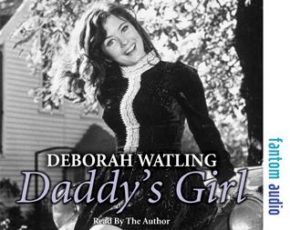Deborah Watling: Daddy's Girl