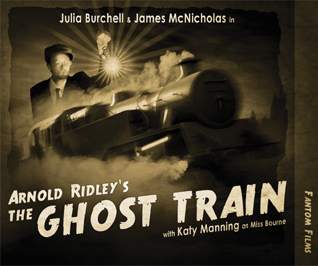 Arnold Ridley: The Ghost Train