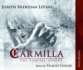Joseph Sheridan Le Fanu: Carmilla