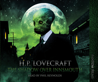 H.P. Lovecraft: The Shadow Over Innsmouth