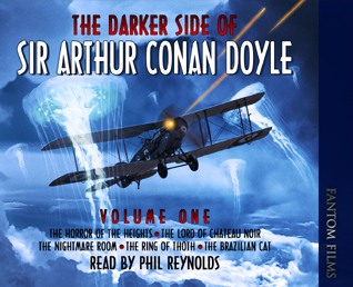 The Darker Side of Sir Arthur Conan Doyle: Volume One
