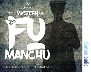 Sax Rohmer: The Mystery of Fu Manchu