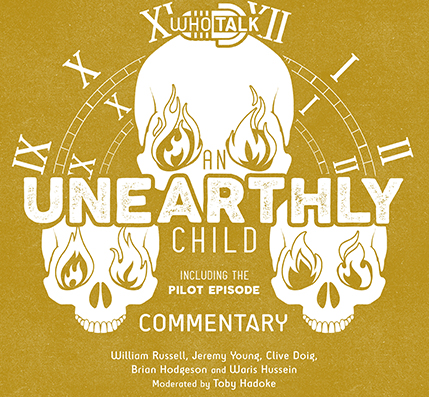 Who Talk: An Unearthly Child