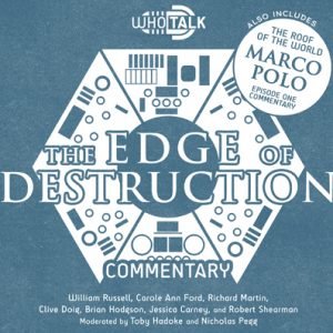 Who Talk: The Edge of Destruction